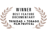 Trinidad & Tobago Best Documentary